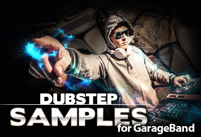 Download Dubstep Samples for Garageband