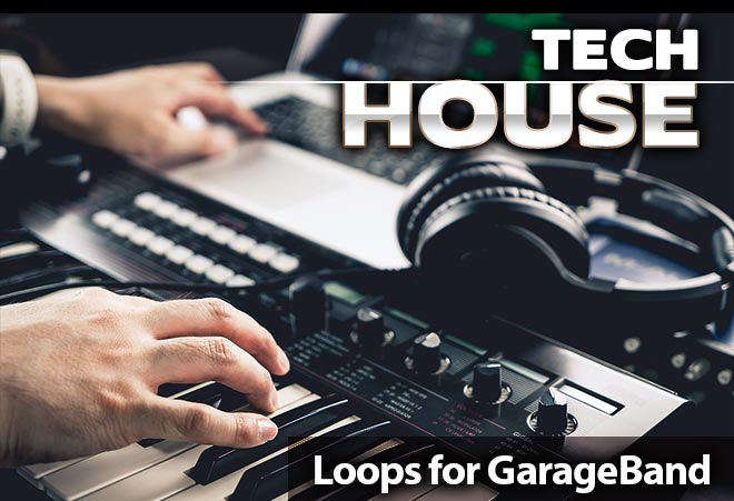 Tech House Loops for Garageband