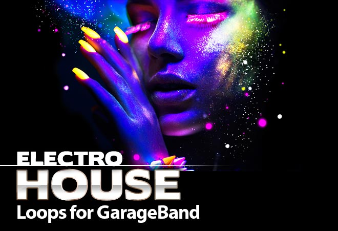 Download Electro House Loops for Garageband